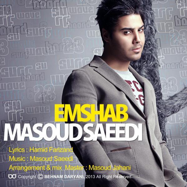 Masoud Saeedi - Emshab