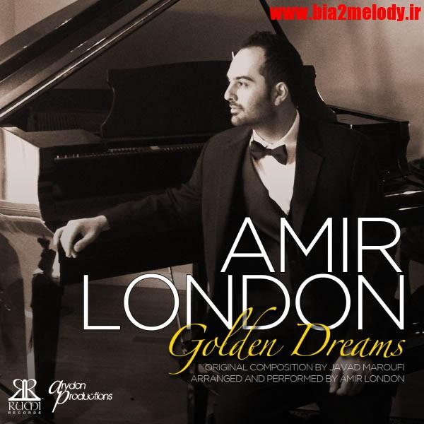 دانلود آهنگ خوابهای طلایی از امیر لندن