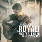 دانلود آهنگ جدید رویایی از ابوالفضل فلاح