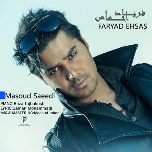 Masoud-Saeedi-Faryade-Ehsas