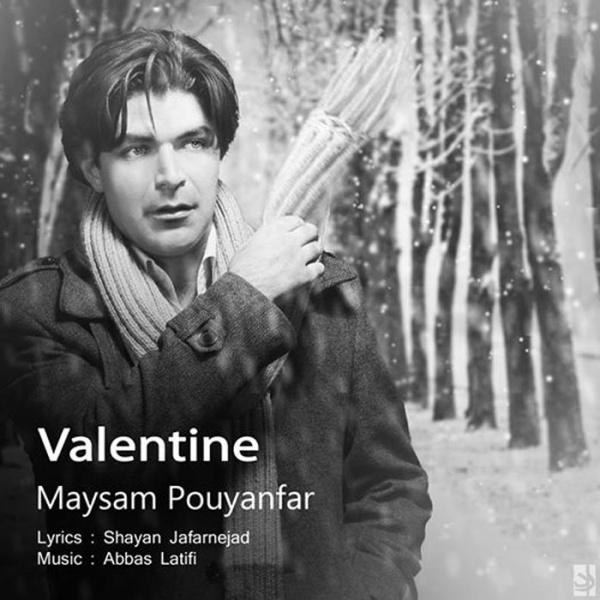 Maysam Pouyanfar - Valentine