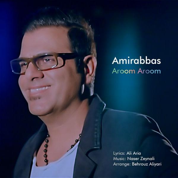 دانلود آهنگ جدید آروم آروم از امیر عباس
