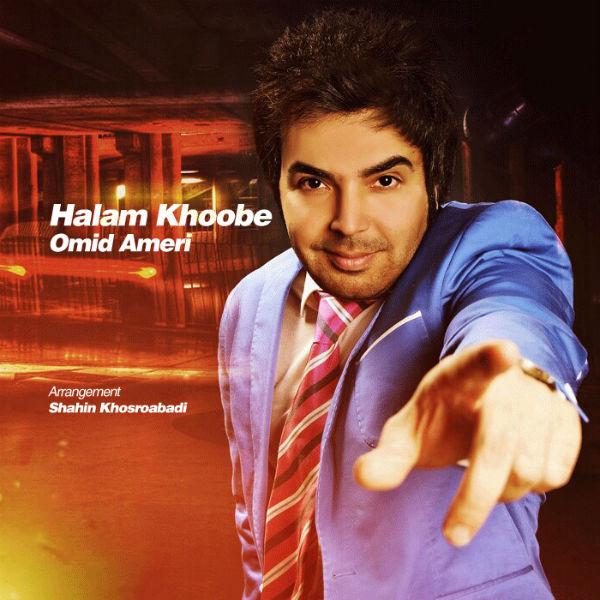 Omid Ameri - Halam Khoobe