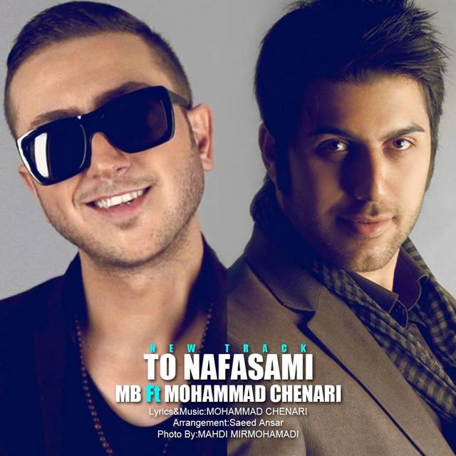 MB - To Nafasani (Ft Mohammad Chenari)