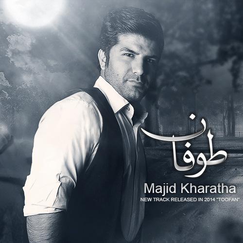 Majid Kharatha - Toofan