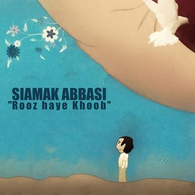 Siamak-Abbasi-Rooz-Haye-Khoob