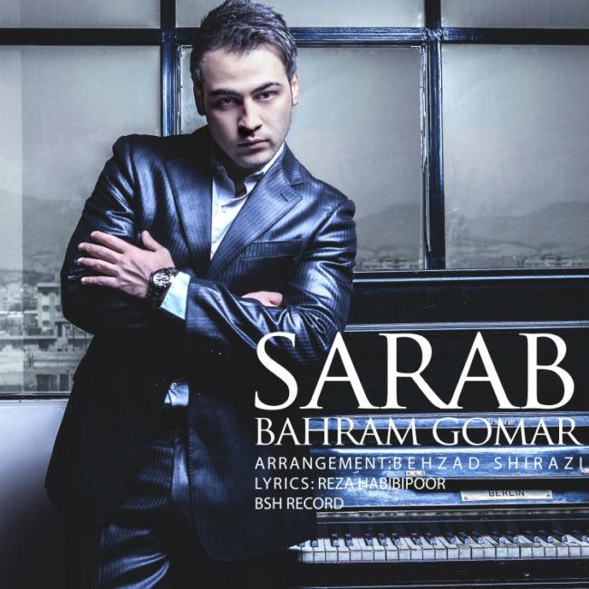 Bahram Gomar - Sarab