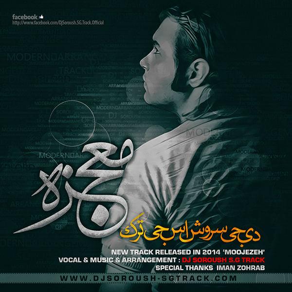 Dj Soroush SG Track - Moojezeh