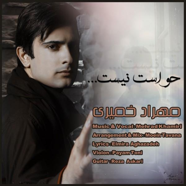 Mehrad Khamiri - Havaset Nist