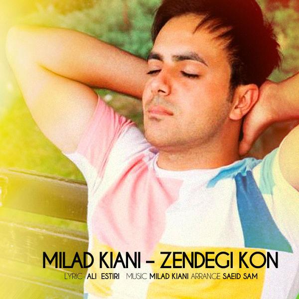 Milad Kiani - Zendegi Kon