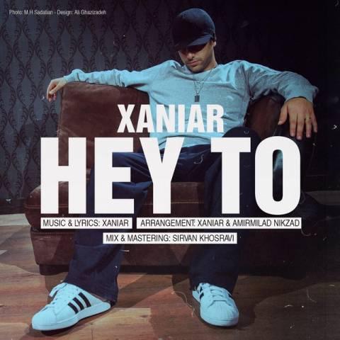 xaniar-hey-to