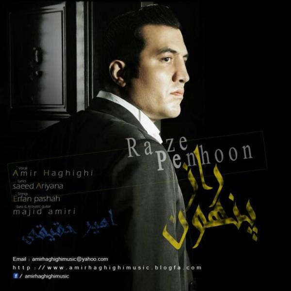 Amir Haghighi - Raaze Penhoon