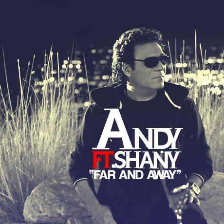 Andy-Ft-Shani-Far-And-Away