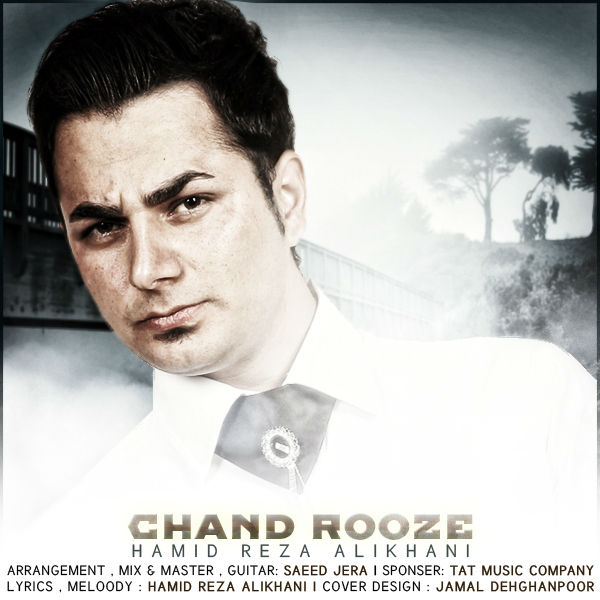 HamidAlikhani-ChandRooze3