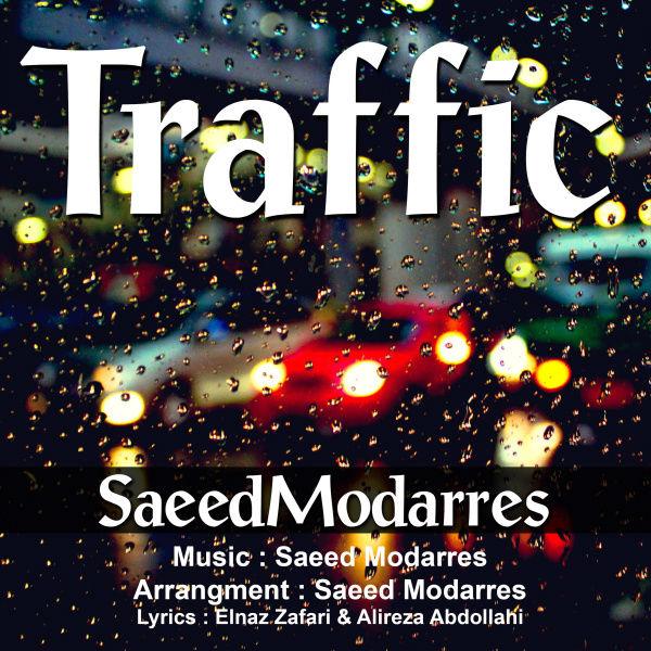 Saeed Modarres - Traffic