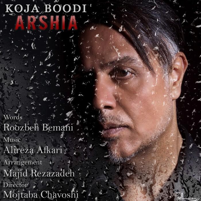 Arshia - Koja Boodi