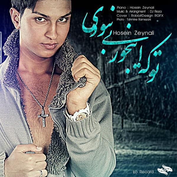 Hossein-Zeynali-To-Ke-Injori-Nabodi