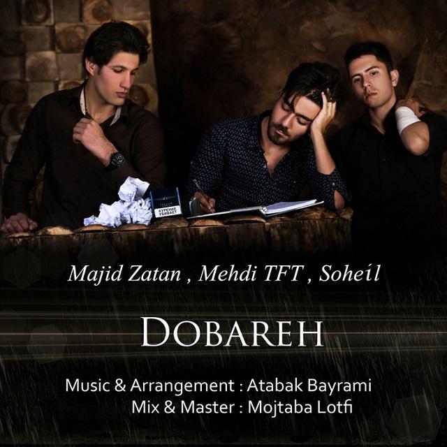 Majid-Zatan-Ft-Mehdi-Tft-Soheil-Dobareh