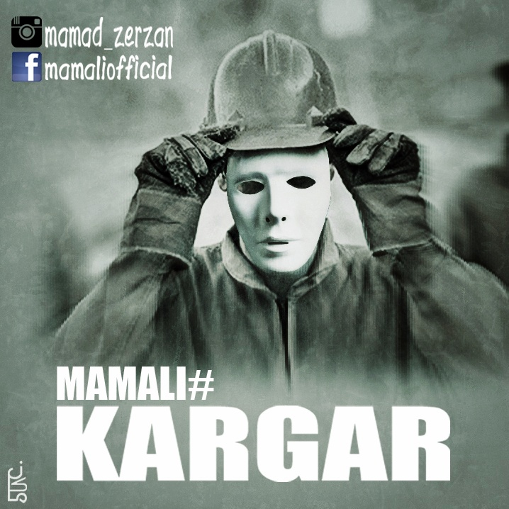 Mamali - Kargar