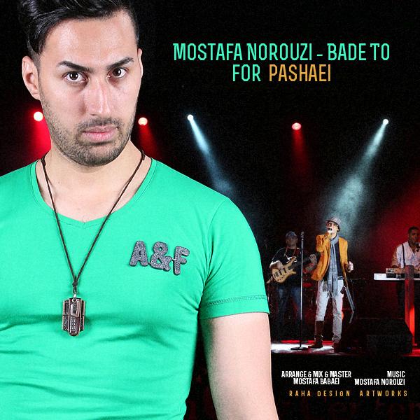 Mostafa Norouzi - Bade To (For Pashaei)