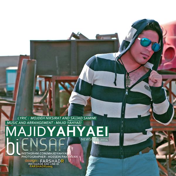 Majid Yahyaei - Bi Ensaf