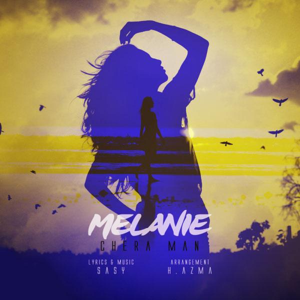 Melanie - Chera Man