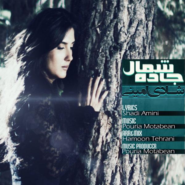 Shadi Amini - Jaadeye Shomal