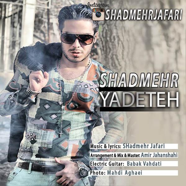 Shadmehr - Yadete