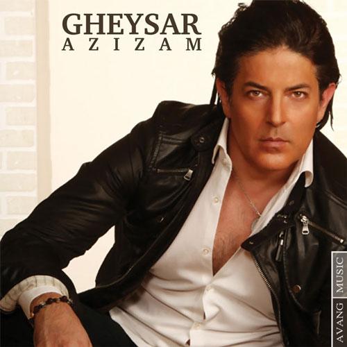 Gheysar---Azizam