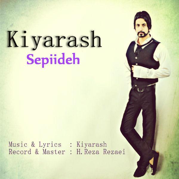 Kiyarash - Sepiideh