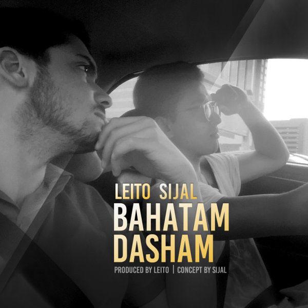 Behzad Leito - Bahatam Dasham (Ft Sijal)