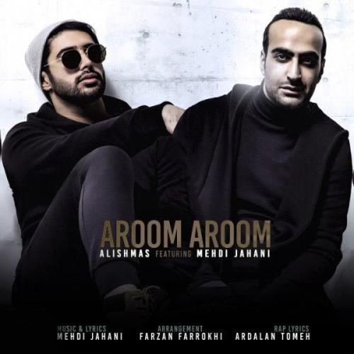 Alishmas And Mehdi Jahani - Aroom Aroom (TaktaTV)