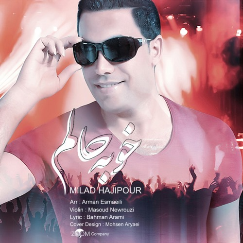Milad-Hajipour-Khoobe-Halam